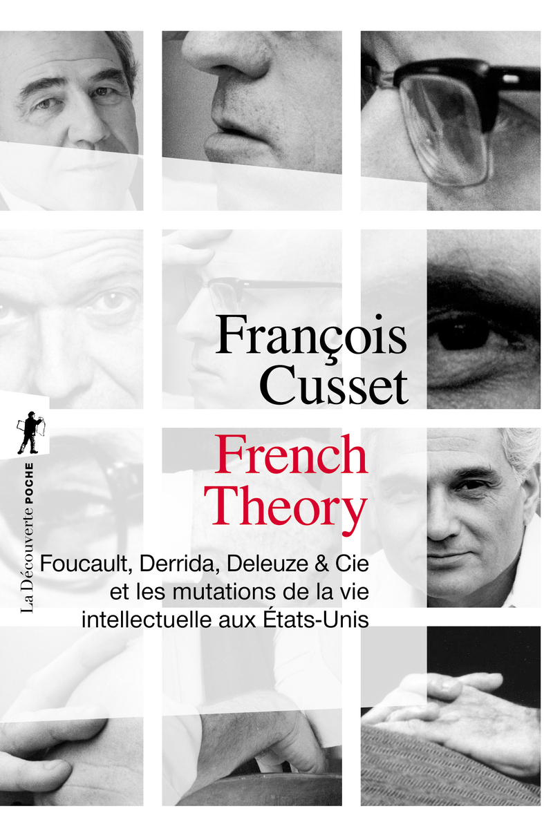 French Theory - François CUSSET