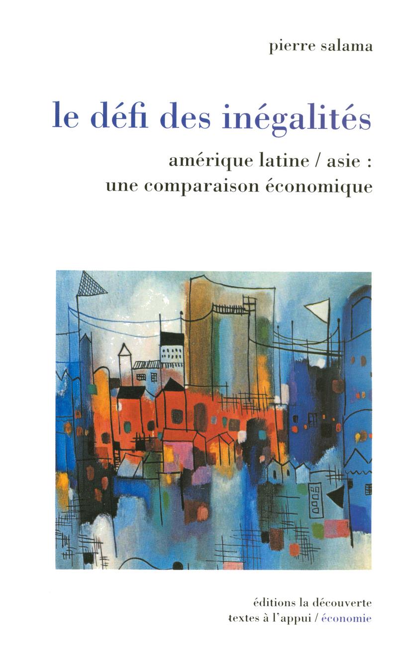 Le défi des inégalités - Pierre SALAMA