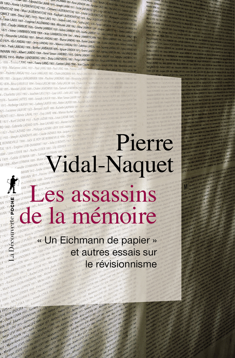 Les assassins de la mémoire - Pierre VIDAL-NAQUET
