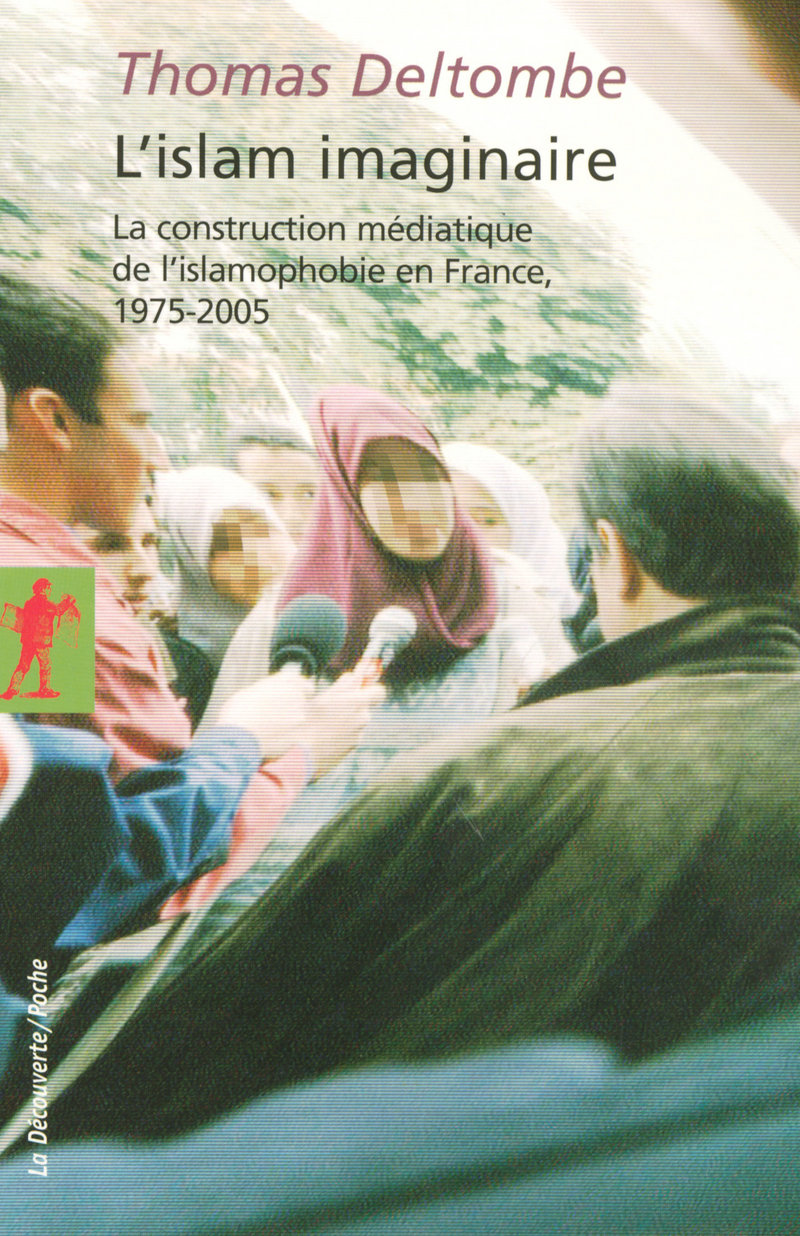 L'Islam imaginaire - Thomas DELTOMBE