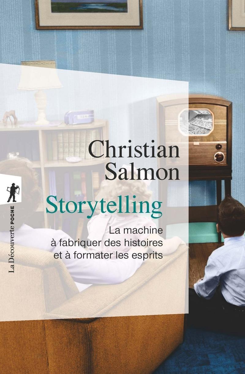 Storytelling - Christian SALMON