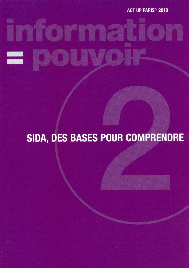 SIDA, des bases pour comprendre -  ACT UP PARIS