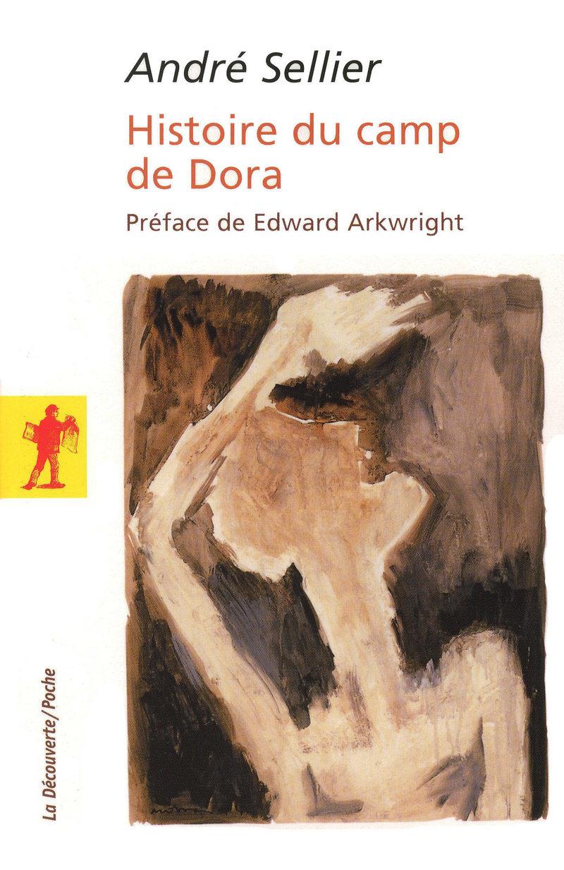 Histoire du camp de Dora - André SELLIER