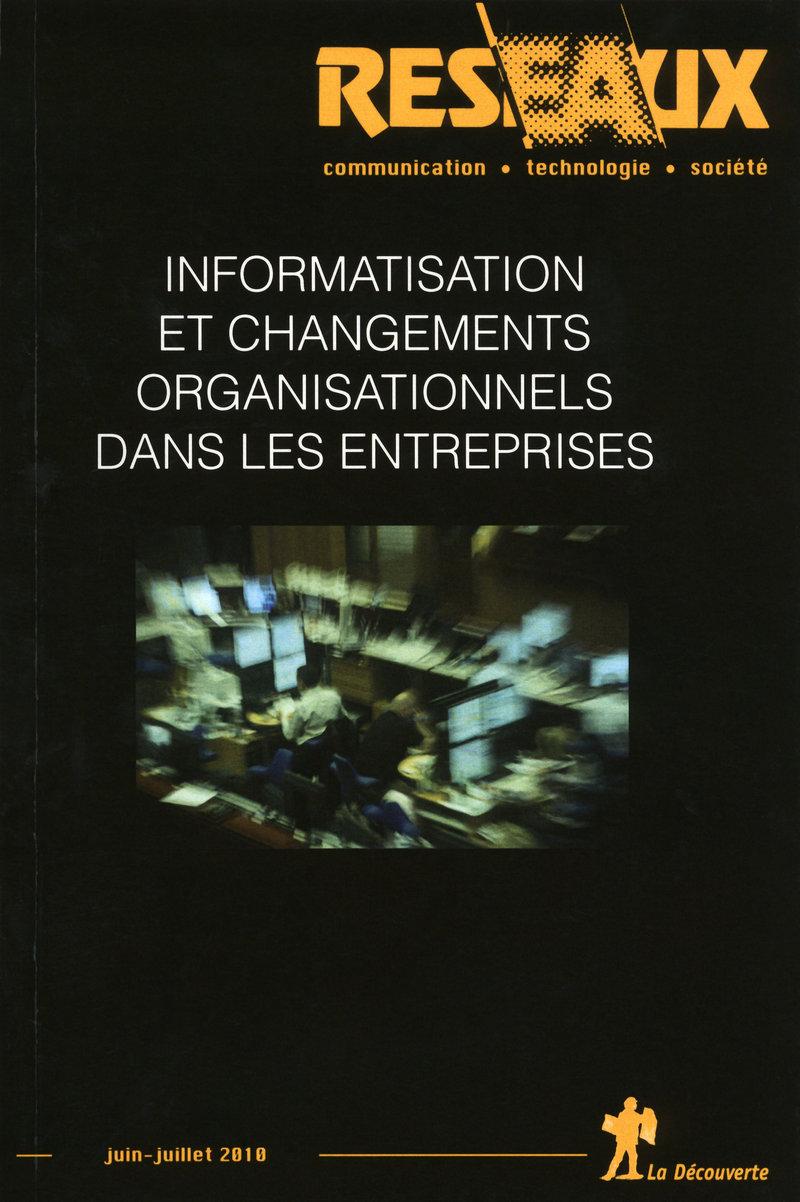 Informatisation et changements organisationnels dans les entreprises -  REVUE RÉSEAUX