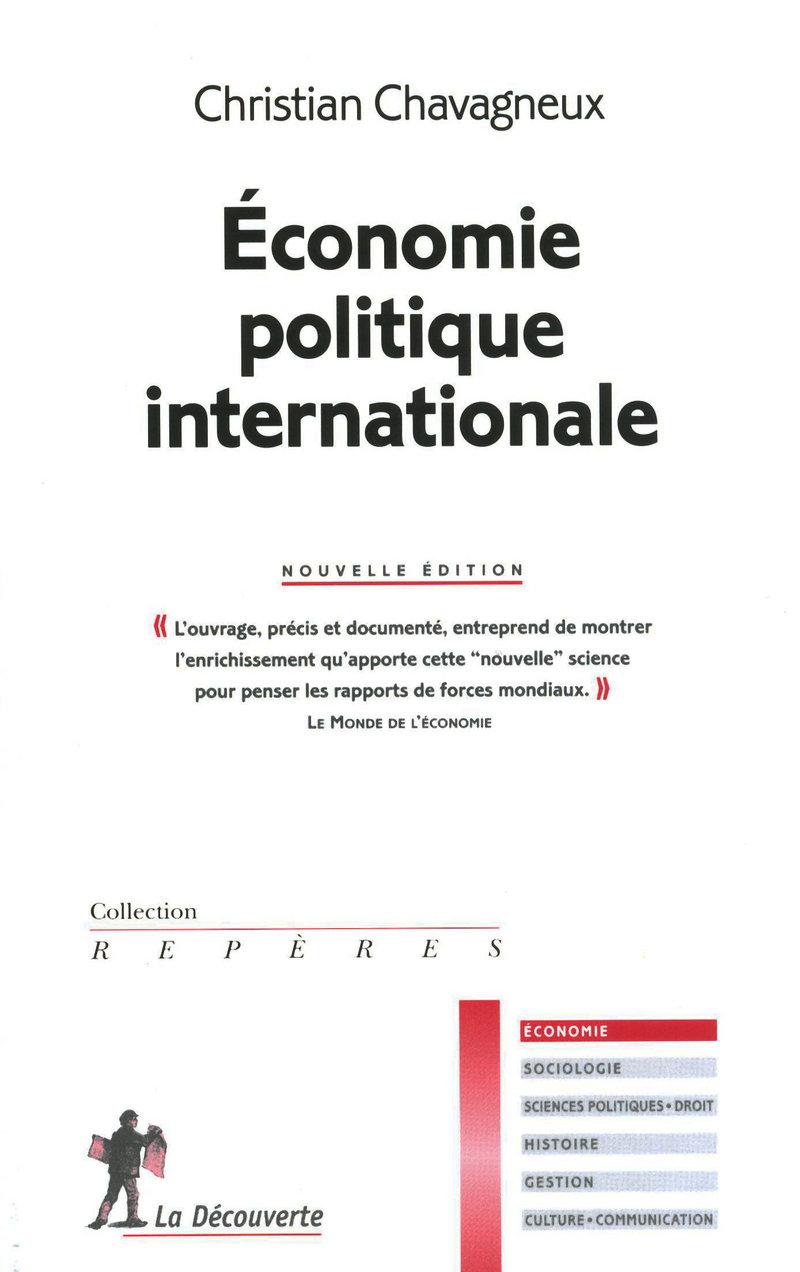 Économie politique internationale - Christian CHAVAGNEUX
