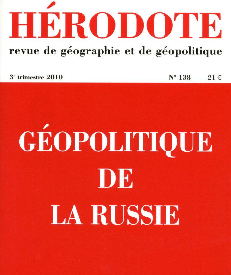 Géopolitique de la Russie -  REVUE HÉRODOTE