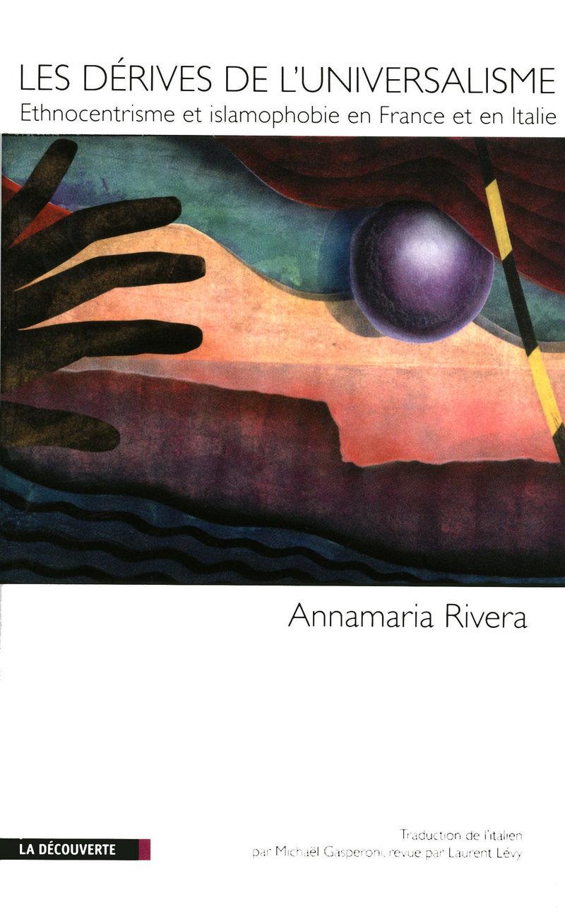 Les dérives de l'universalisme - Annamaria RIVERA