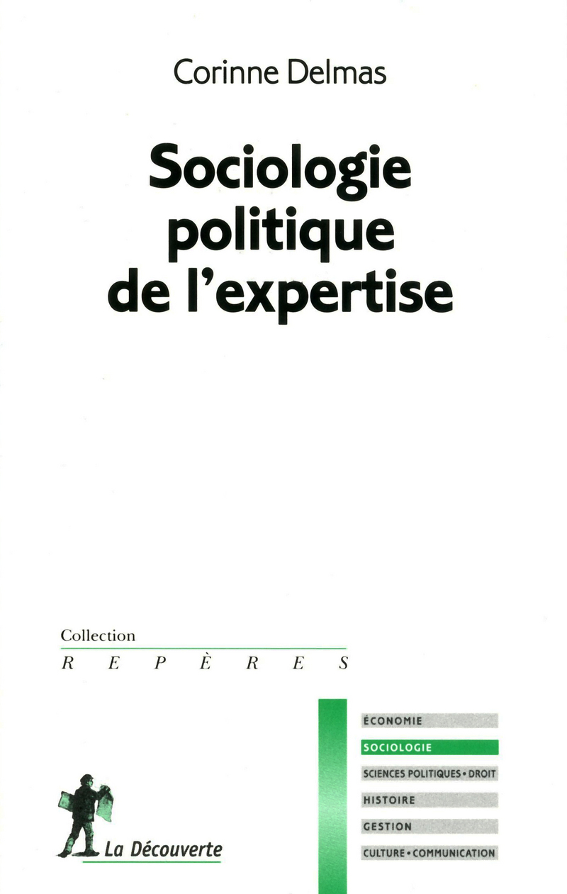 Sociologie politique de l'expertise - Corinne DELMAS