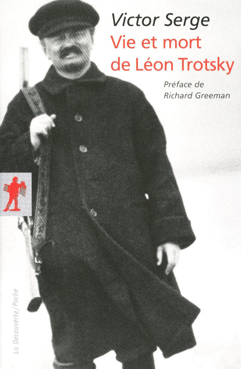 Vie et mort de Léon Trotsky - Victor SERGE