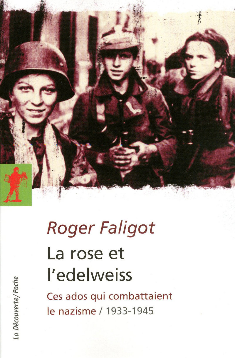 La rose et l'edelweiss - Roger FALIGOT