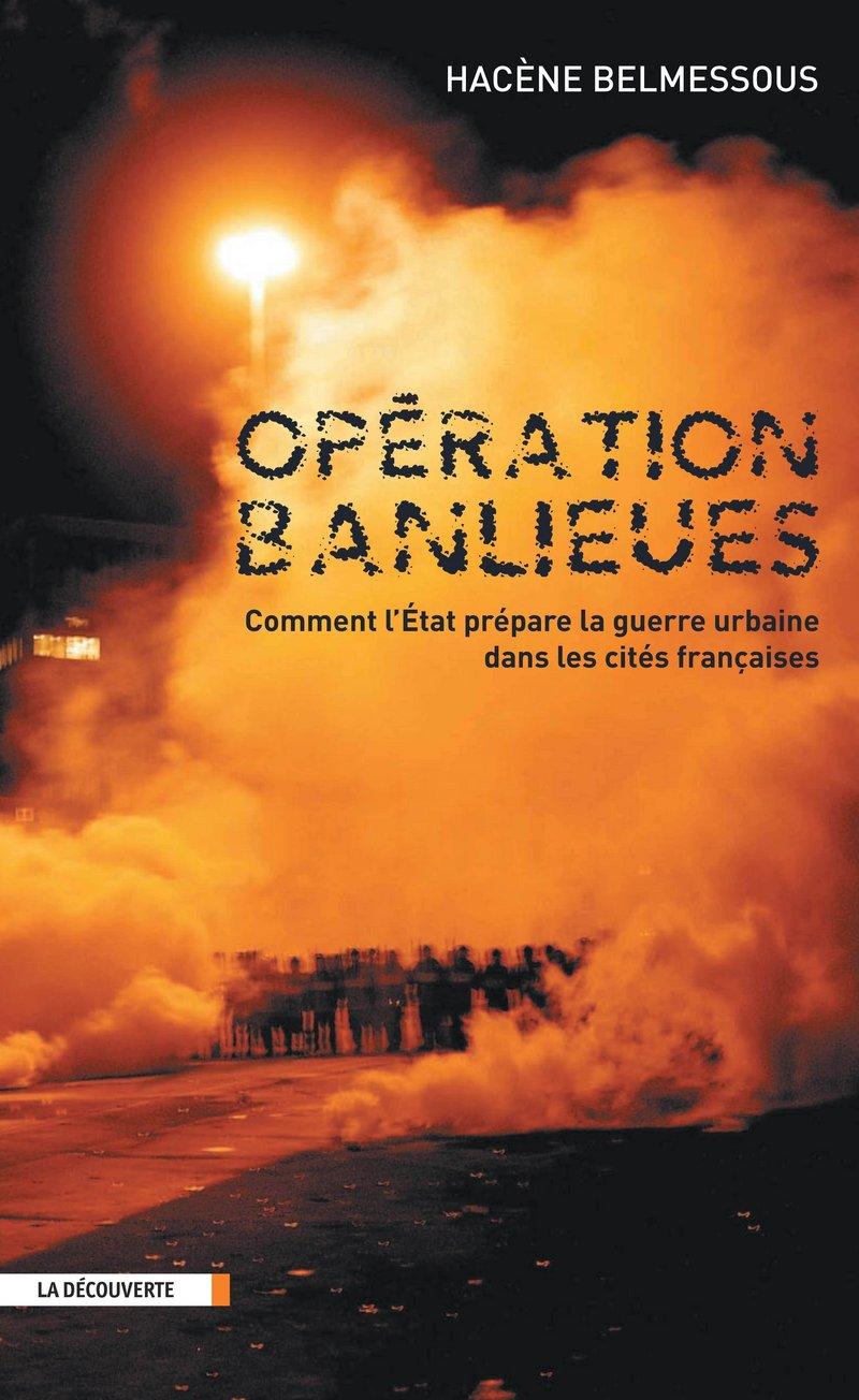 Opération banlieues - Hacène BELMESSOUS