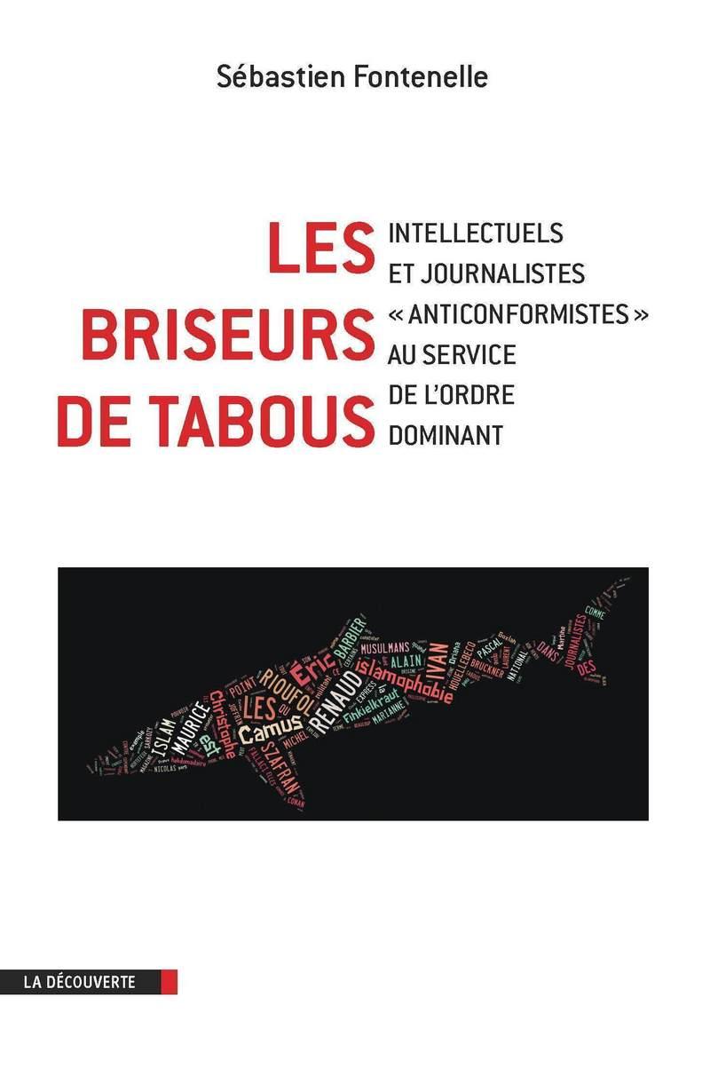 Les briseurs de tabous - Sébastien FONTENELLE