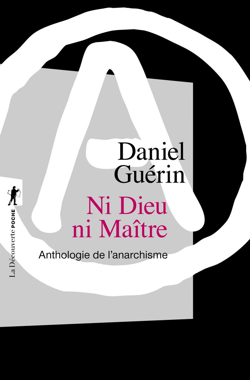 Ni Dieu ni Maître - Daniel GUÉRIN