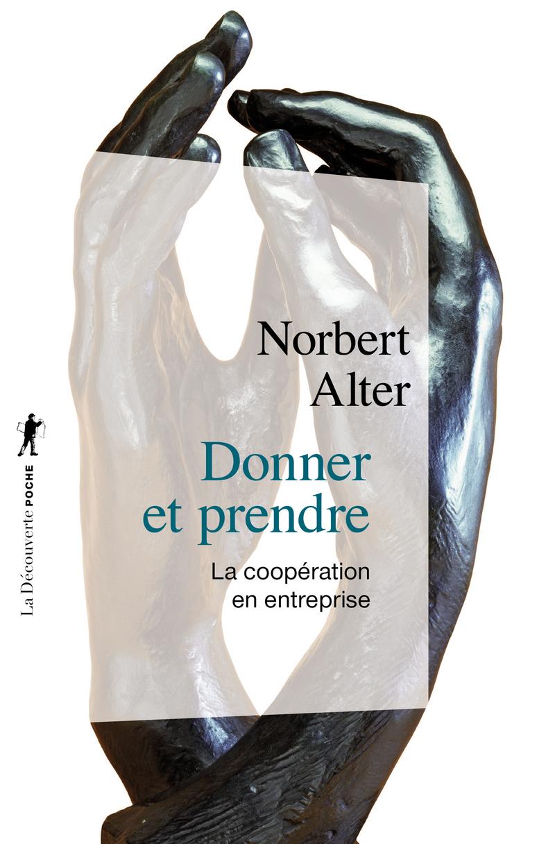 Donner et prendre - Norbert ALTER