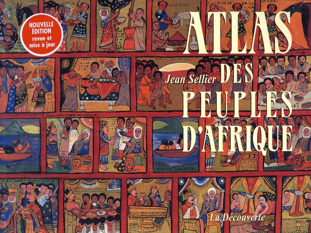 Atlas des peuples d'Afrique - Jean SELLIER