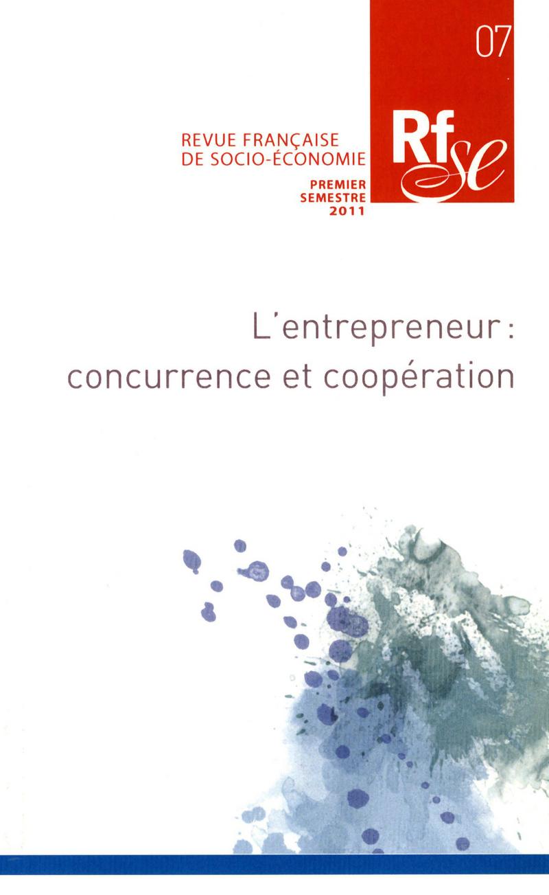 L'entrepreneur : concurrence et coopération -  REVUE FRANÇAISE DE SOCIO-ÉCONOMIE