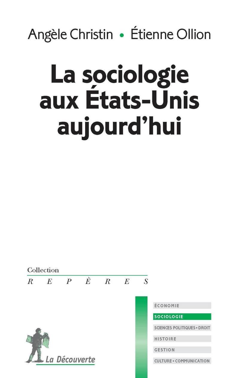 La sociologie aux États-Unis aujourd\'hui