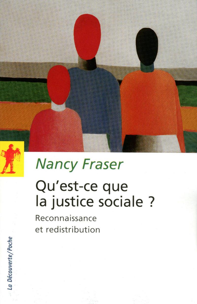 Qu'est-ce que la justice sociale ? - Nancy FRASER
