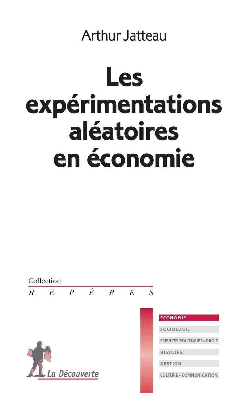 Les expérimentations aléatoires en économie - Arthur JATTEAU