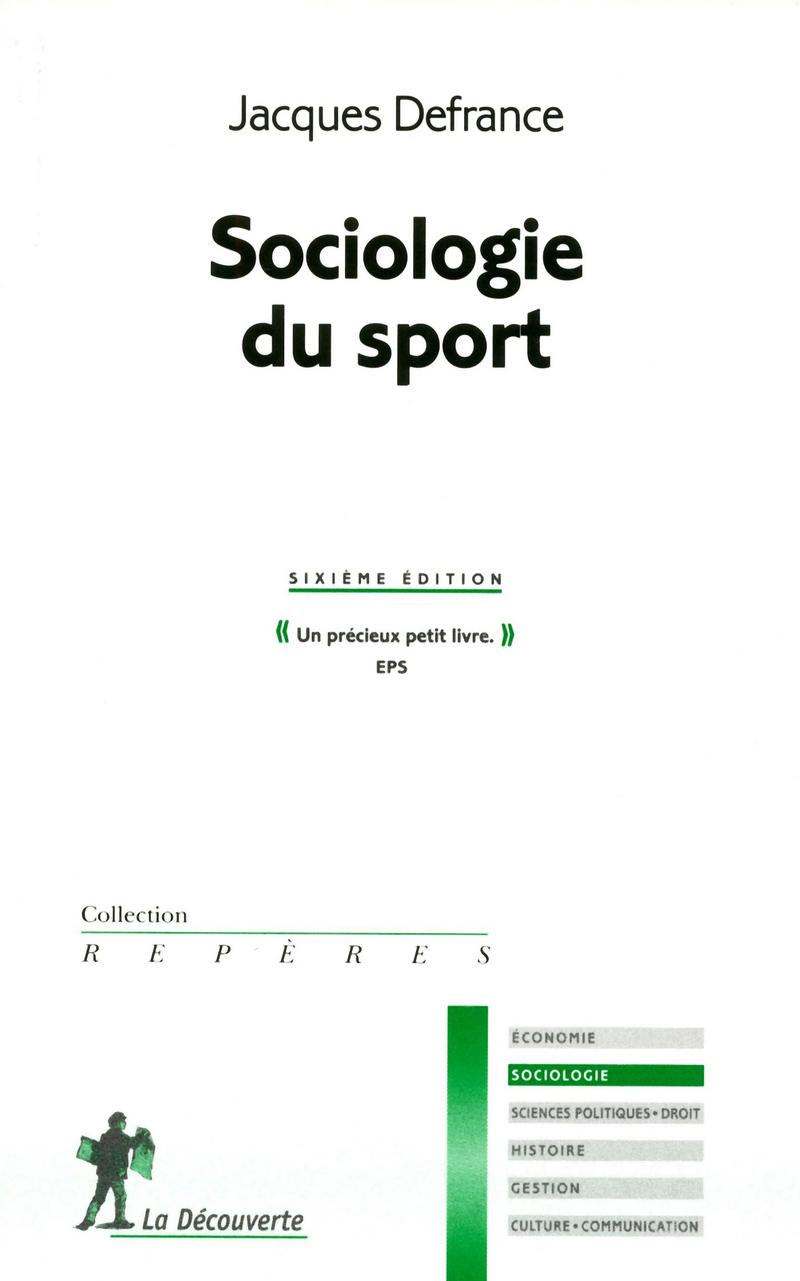 Sociologie du sport  - Jacques DEFRANCE