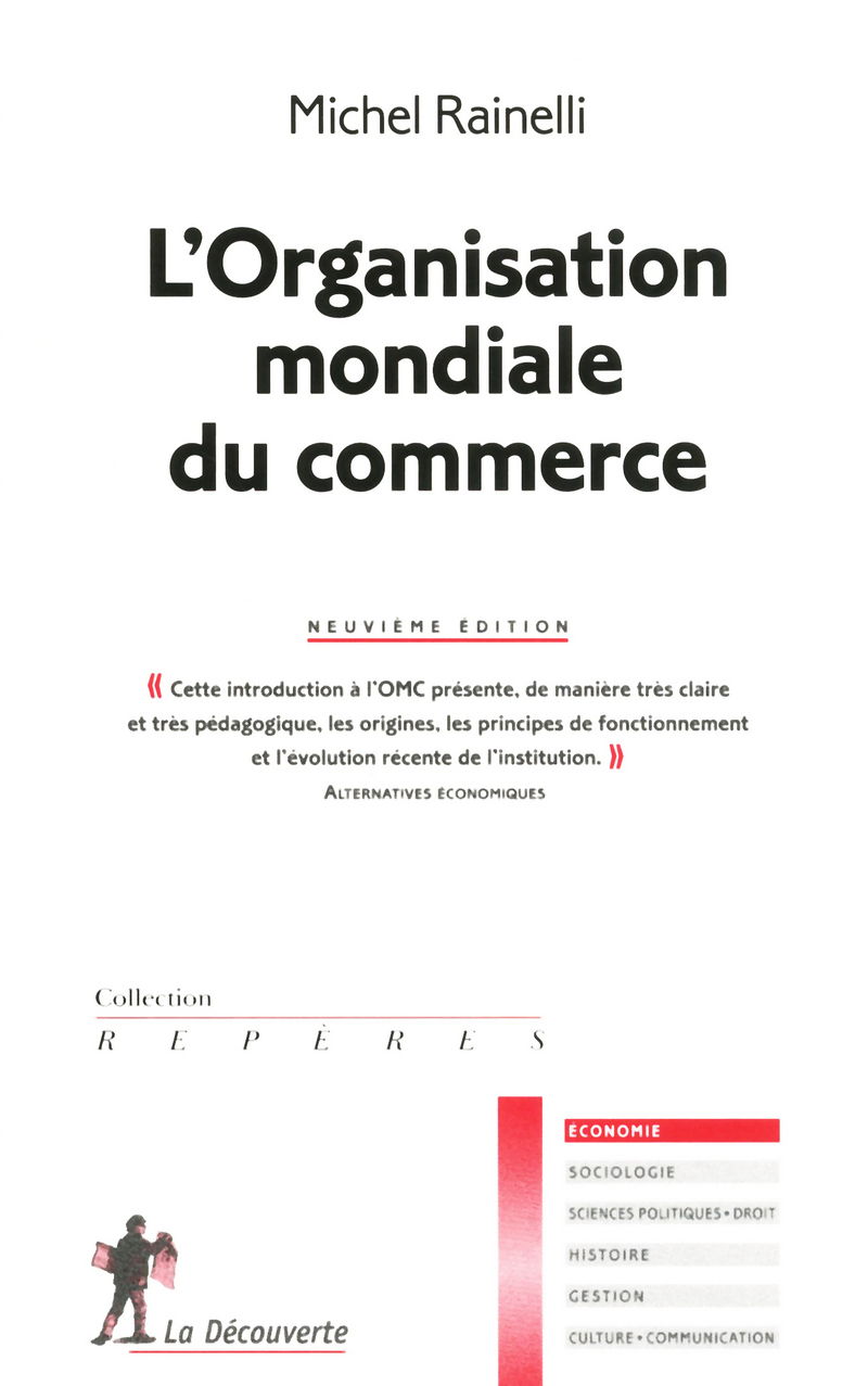 L'Organisation mondiale du commerce - Michel RAINELLI
