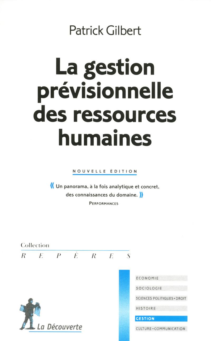 La gestion prévisionnelle des ressources humaines - Patrick GILBERT