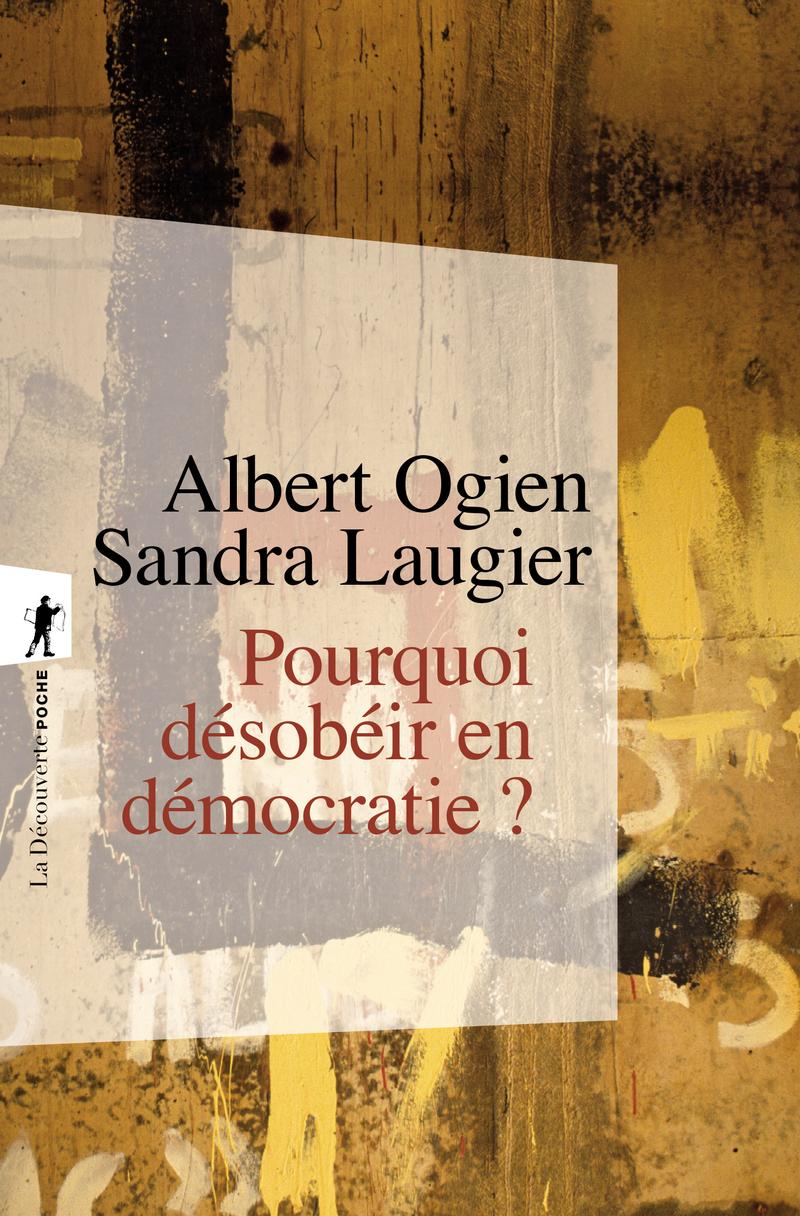Pourquoi désobéir en démocratie ?
