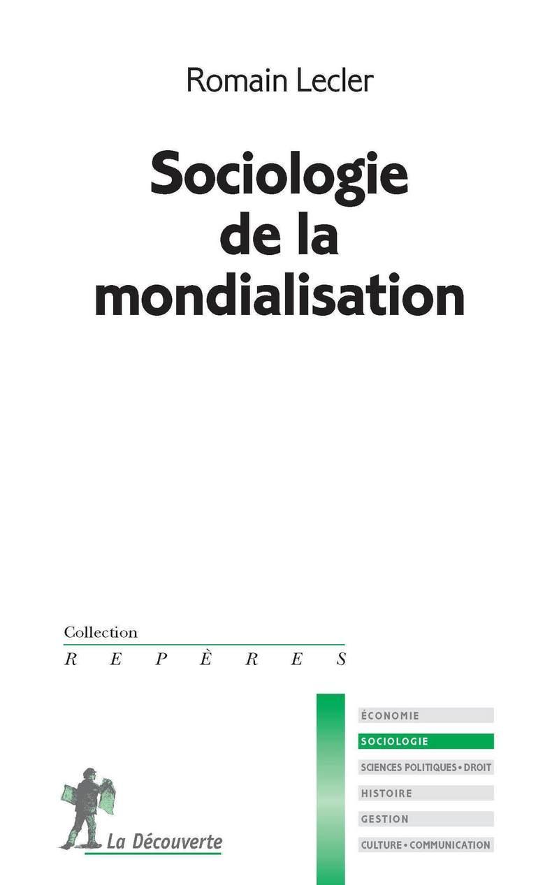 Sociologie de la mondialisation - Romain LECLER