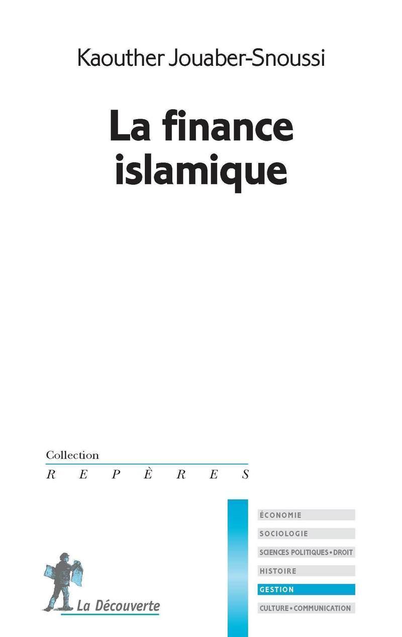 La finance islamique - Kaouther JOUABER-SNOUSSI