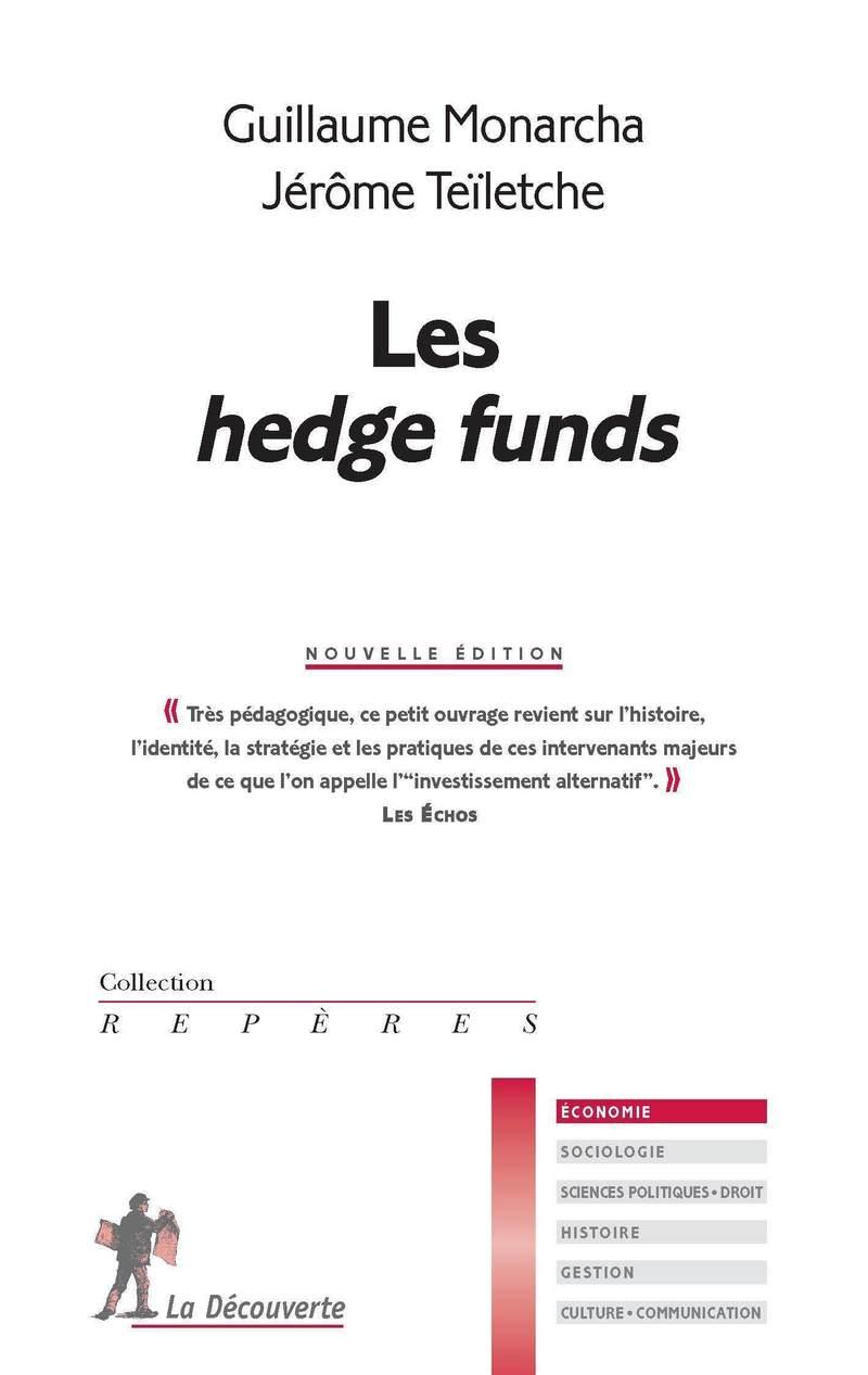 Les hedge funds - Guillaume MONARCHA, Jérôme TEÏLETCHE