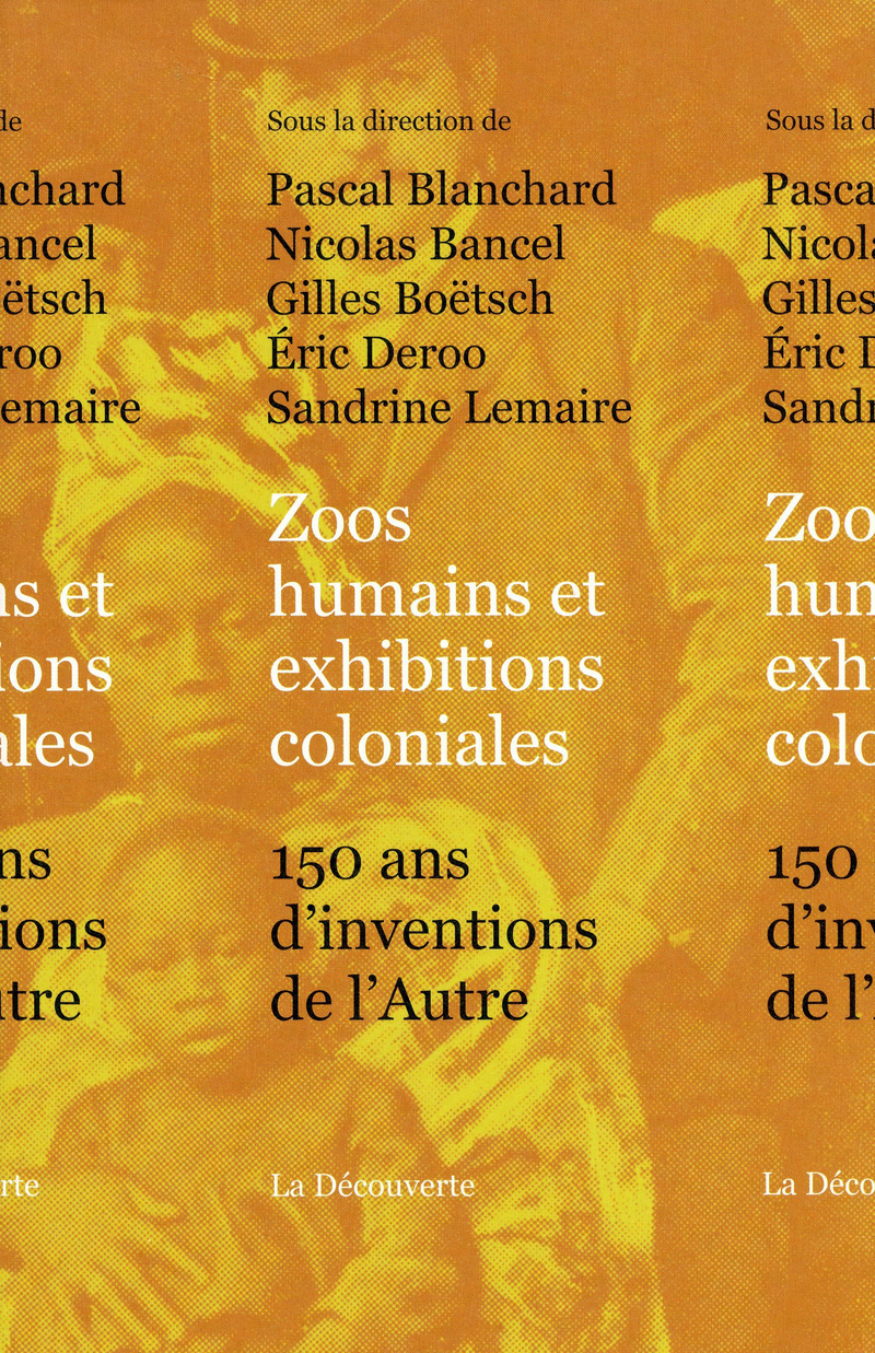 Zoos humains et exhibitions coloniales