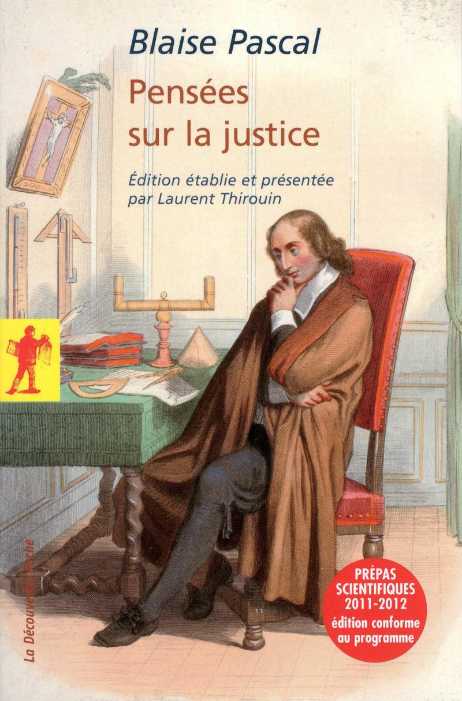 Pensées sur la justice - Blaise PASCAL
