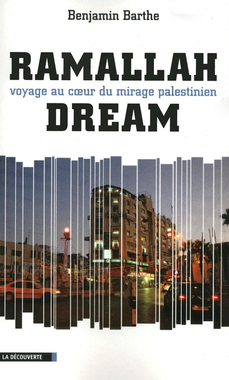 Ramallah Dream - Benjamin BARTHE