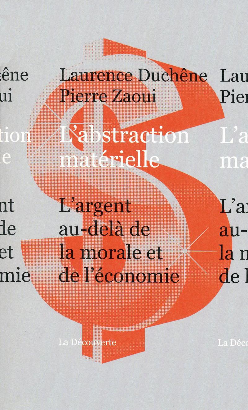 L'abstraction matérielle - Laurence DUCHÊNE, Pierre ZAOUI