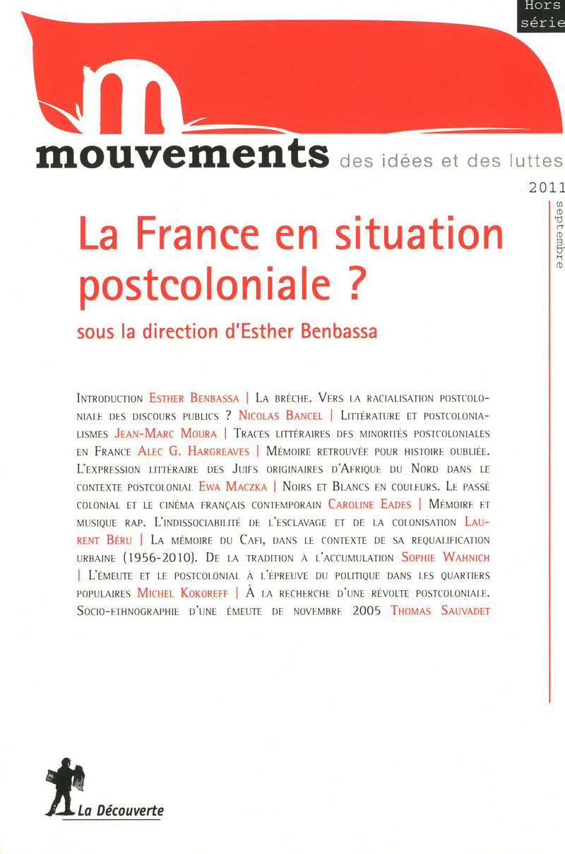 La France en situation postcoloniale ?  -  REVUE MOUVEMENTS, Esther BENBASSA