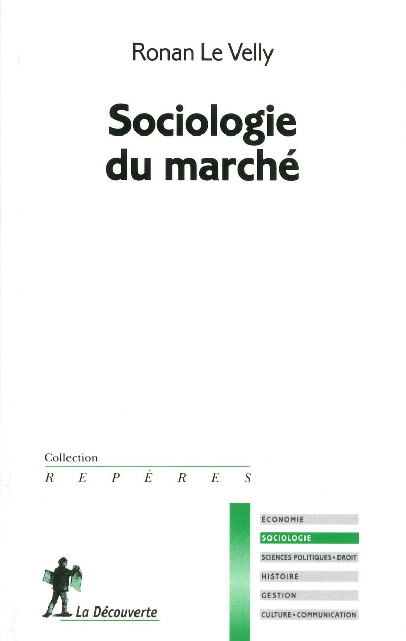 Sociologie du marché - Ronan LE VELLY