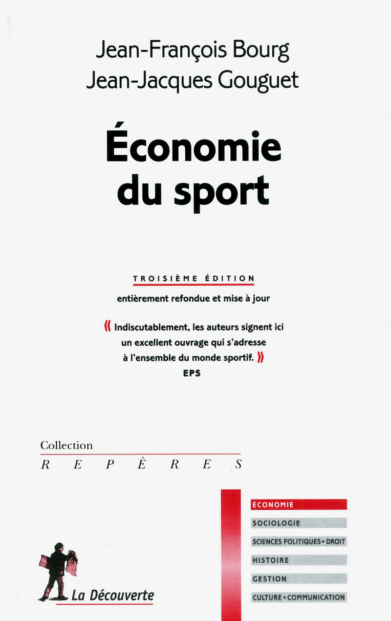 Économie du sport - Jean-François BOURG, Jean-Jacques GOUGUET