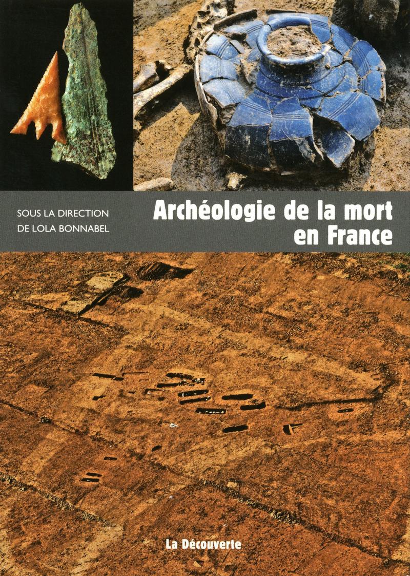 Archéologie de la mort en France - Lola BONNABEL