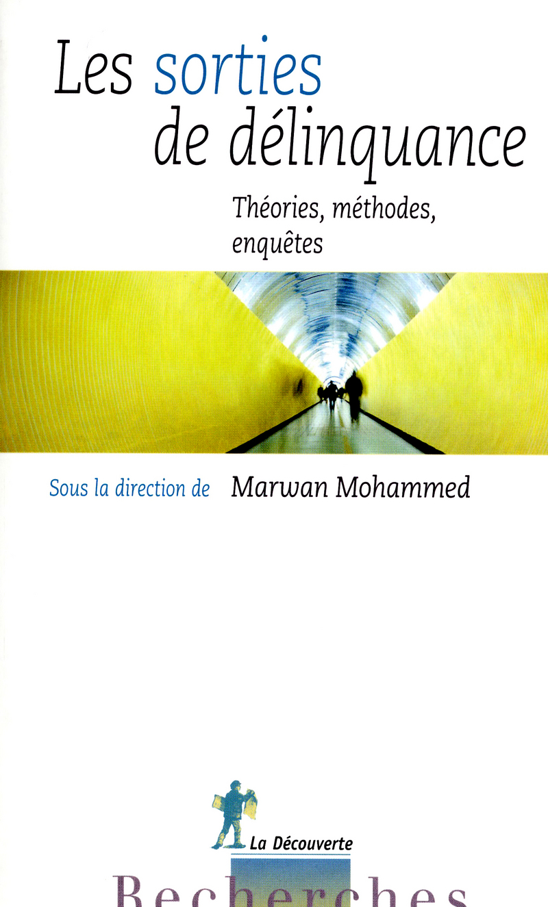 Les sorties de délinquance - Marwan MOHAMMED