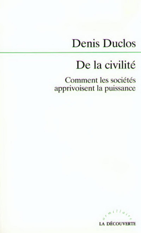 De la civilité - Denis DUCLOS