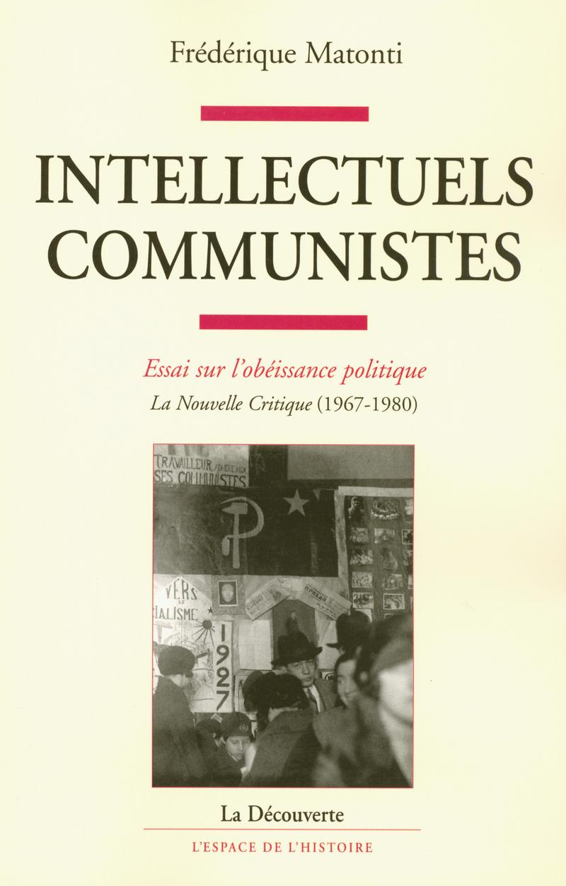 Intellectuels communistes - Frédérique MATONTI
