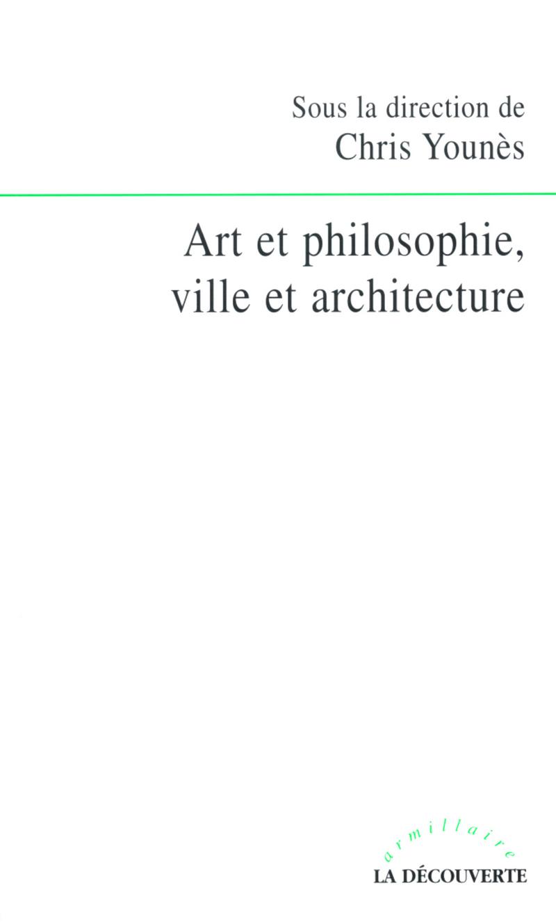 Art et philosophie ville et architecture chris youn s for Art et architecture