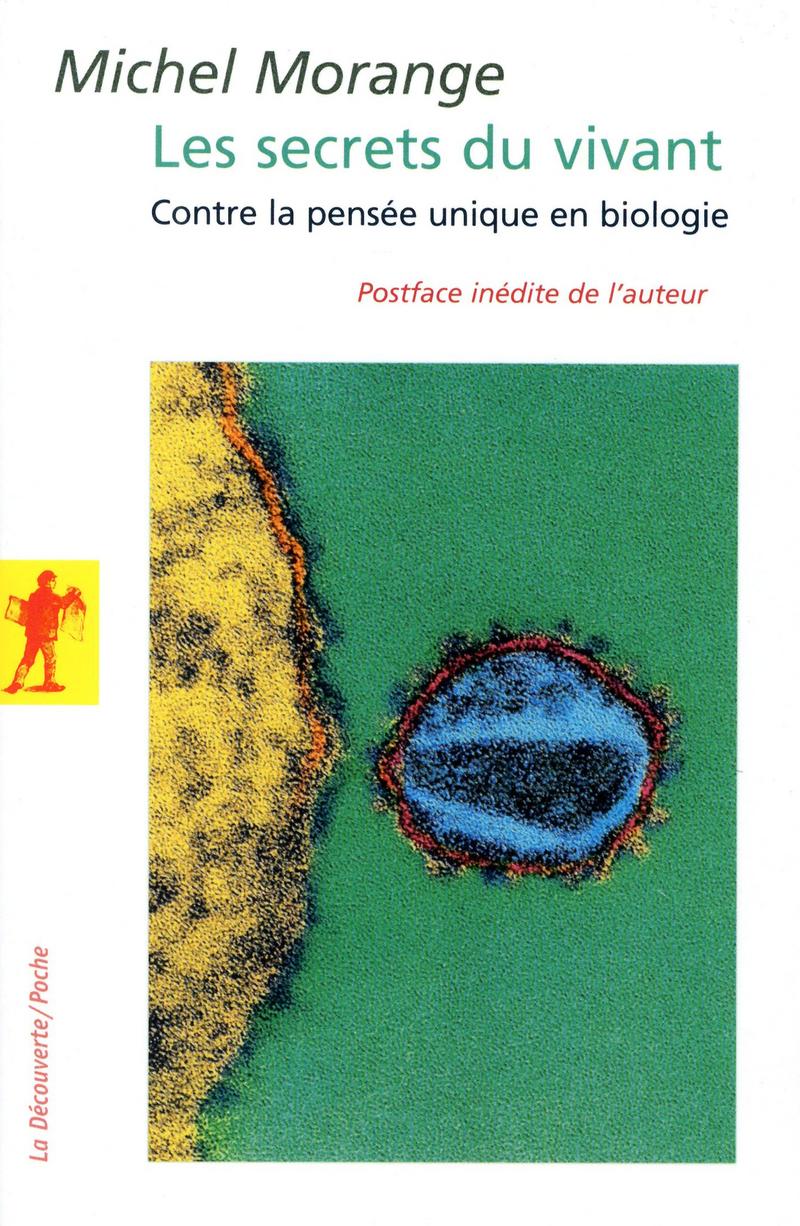 Les secrets du vivant - Michel MORANGE