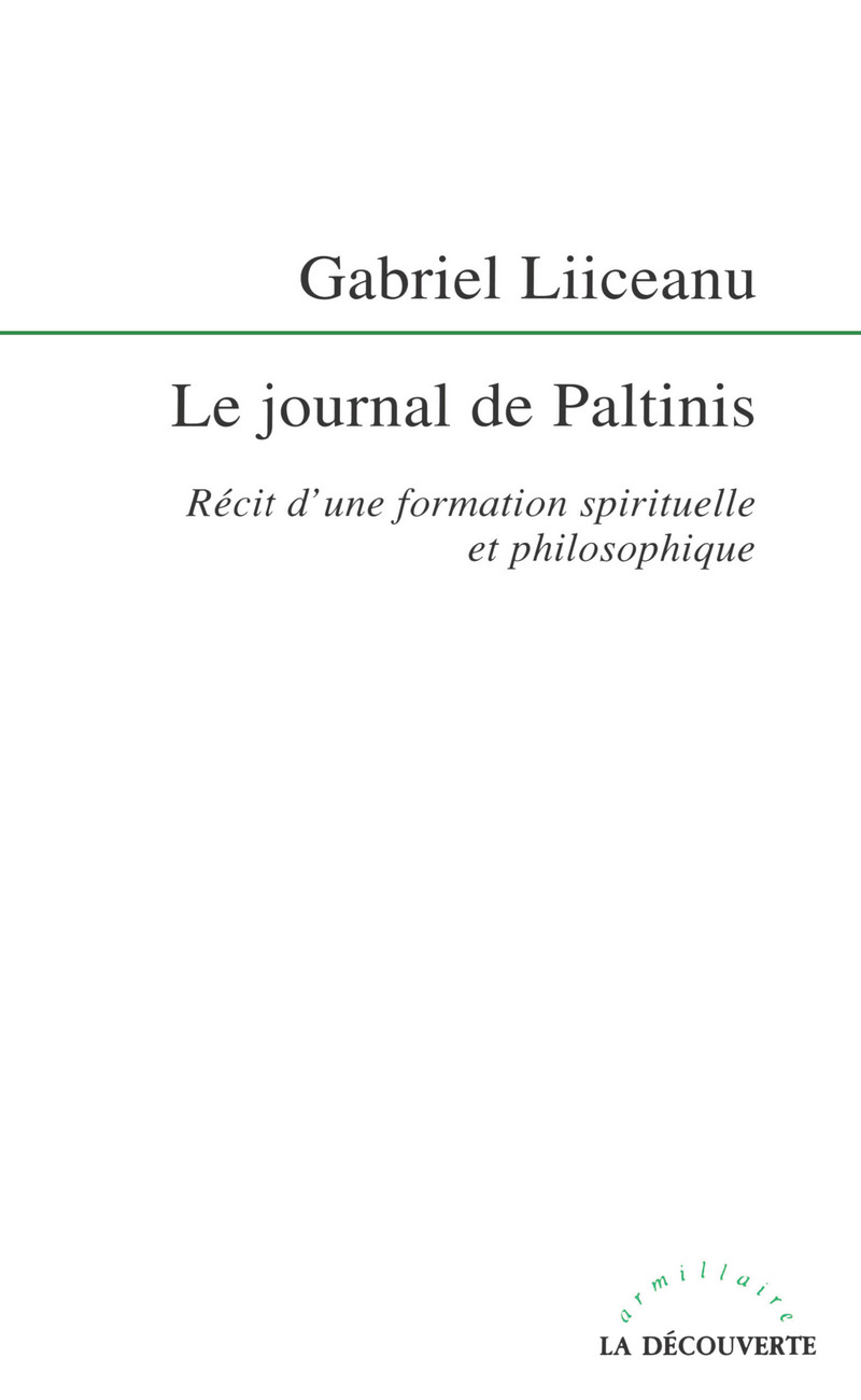 Le journal de Paltinis - Gabriel LIICEANU