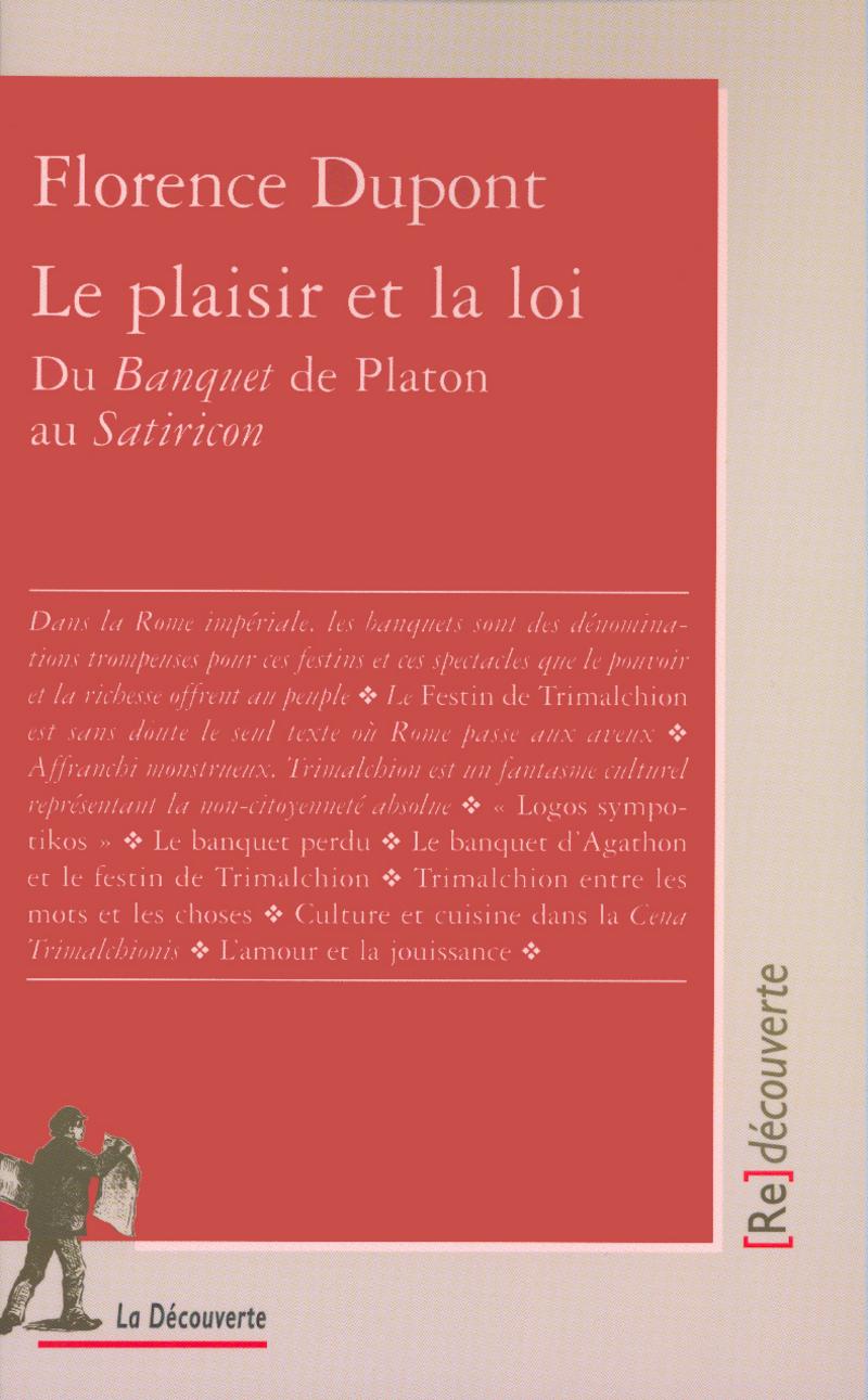 Le plaisir et la loi - Florence DUPONT