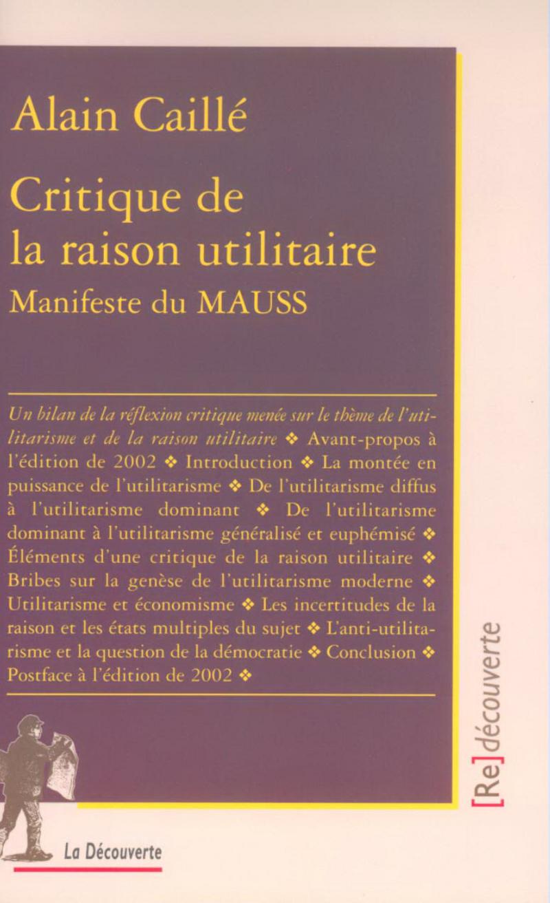 Critique de la raison utilitaire - Alain CAILLÉ