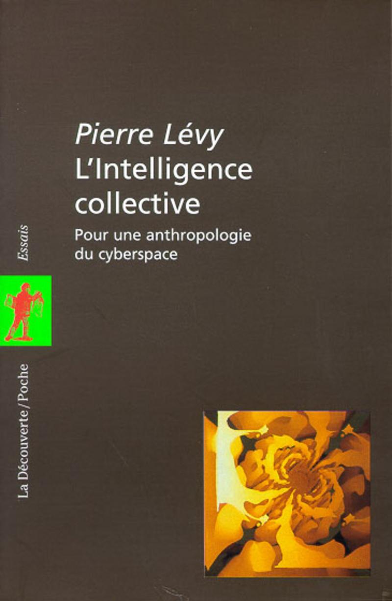 L'intelligence collective - Pierre LÉVY