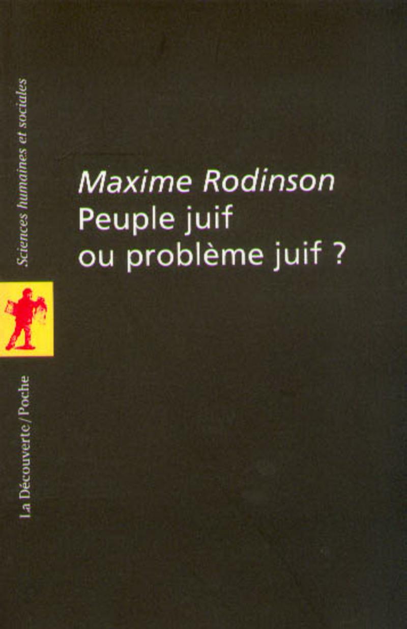Peuple juif ou problème juif ? - Maxime RODINSON