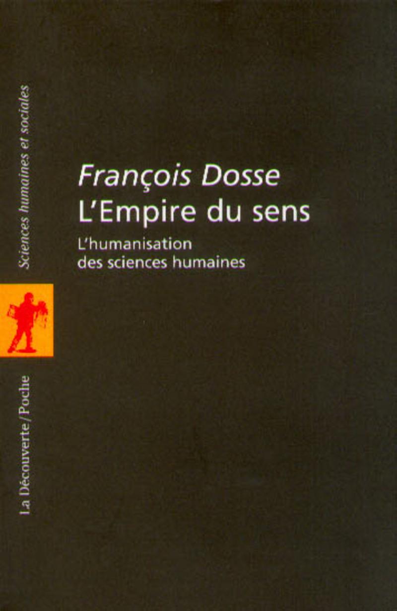 L'empire du sens - François DOSSE