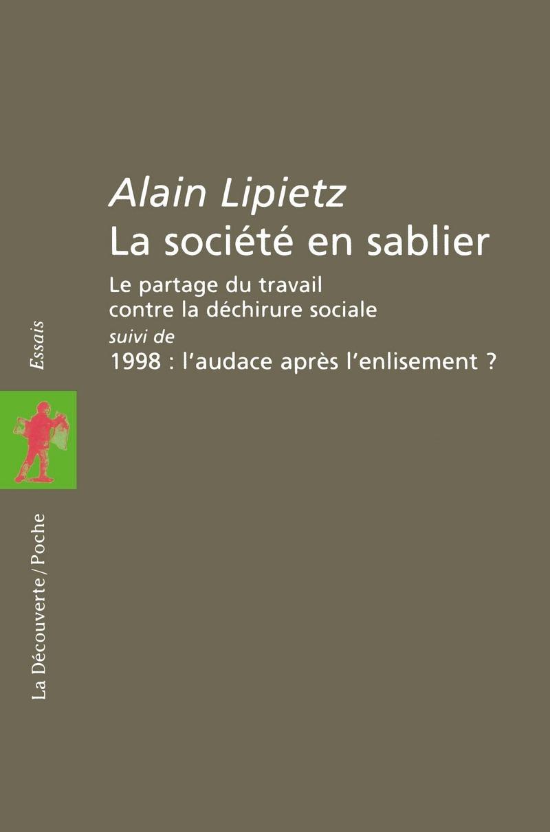 La société en sablier - Alain LIPIETZ